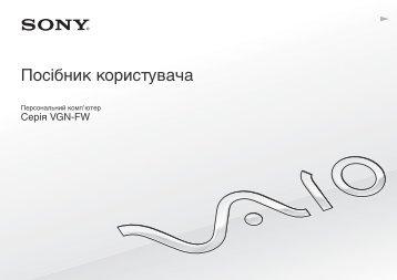 Sony VGN-FW51ZF - VGN-FW51ZF Istruzioni per l'uso Ucraino