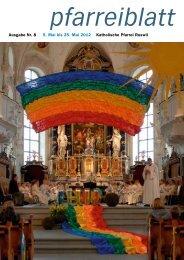 Ausgabe Nr. 8 5. Mai bis 25. Mai 2012 Katholische Pfarrei Ruswil