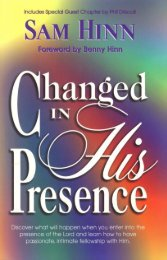 Changed in His Presence - Sam Hinn