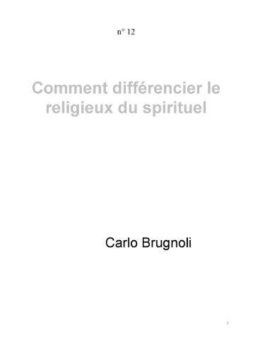Comment différencier le religieux du spirituel, Carlo Brugnoli