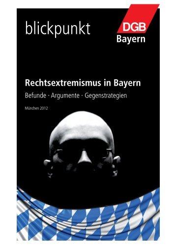 Rechtsextremismus in Bayern - GEW Landesverband Bayern