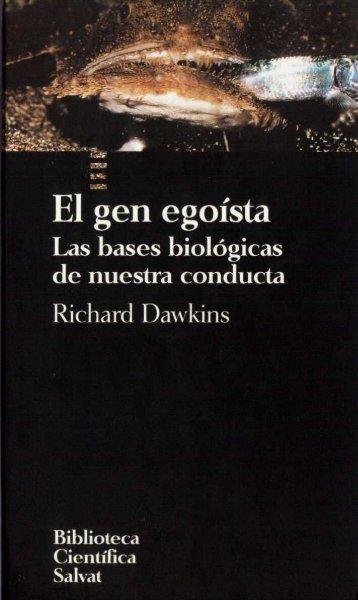 (Richard Dawkins) el gen egoista