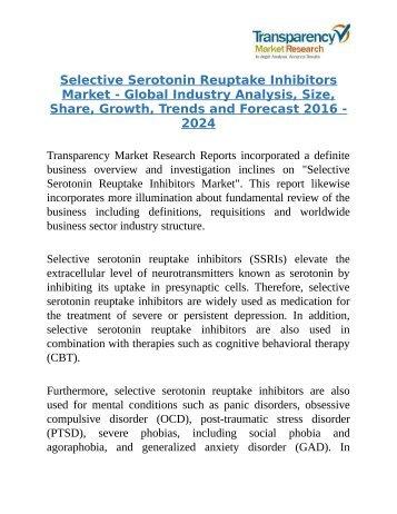 The main characteristics of seratonin reuptake inhibitors