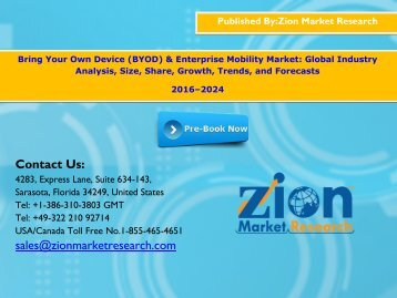 Bring Your Own Device (BYOD) & Enterprise Mobility Market, 2016 - 2024