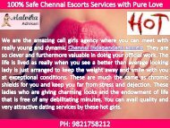 Secure Chennai Escorts Services with Pure Love