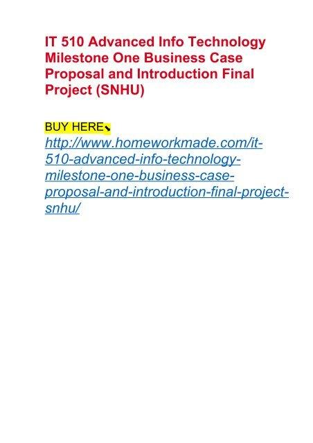 IT 510 Advanced Info Technology Milestone One Business Case