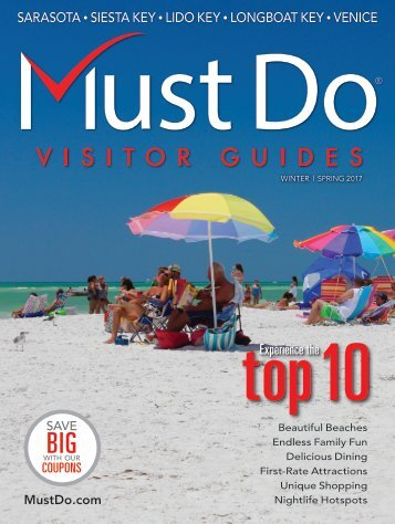 Must Do Sarasota Visitor Guide Winter/Spring 2017