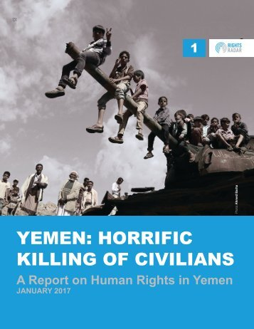 YEMEN HORRIFIC KILLING OF CIVILIANS