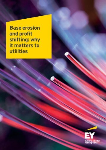 Base erosion and profit shifting why it matters to utilities
