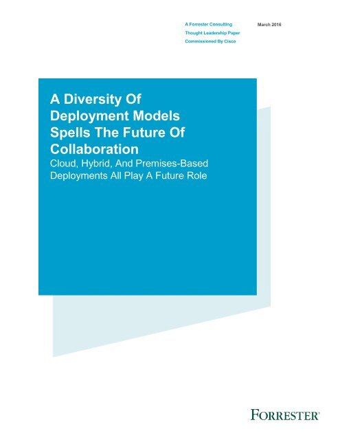 A Diversity Of Deployment Models Spells The Future Of Collaboration