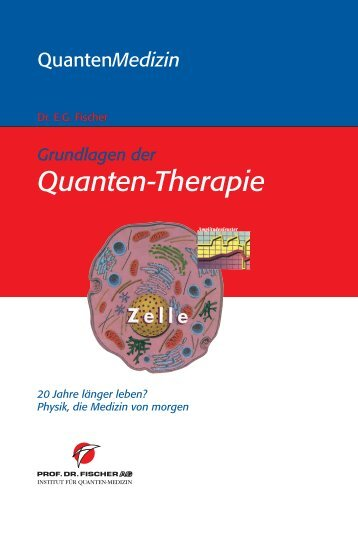 Grundlagen der Quanten-Therapie