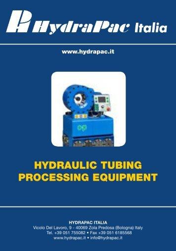 HYDRAULIC TUBING PROCESSING