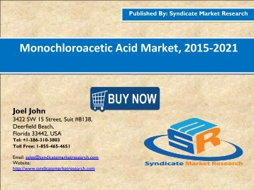 Monochloroacetic Acid Market, 2015-2021