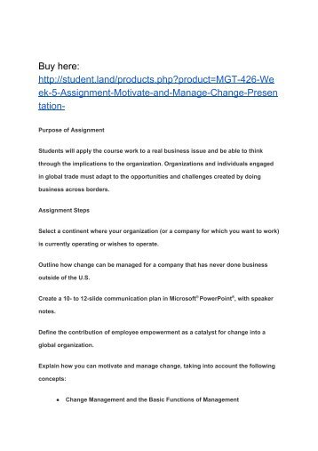 mgt 426 week 5 individual assignment Mgt 426 managing change in the workplace week 1 individual assignment, article review discussion question 1 and 2 week 2 individual assignment, roles of managers and.