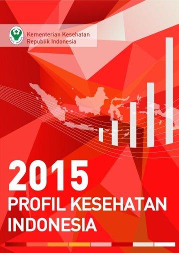PROFIL KESEHATAN INDONESIA TAHUN 2015