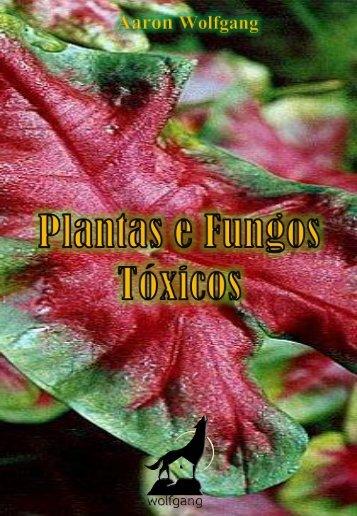 Plantas e Fungos Tóxicos