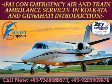 Shift Your Love One in Air Ambulance from Kolkata and Guwahati