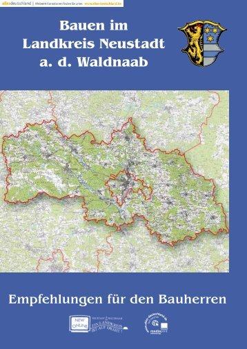 Bauen im Landkreis Neustadt a. d. Waldnaab