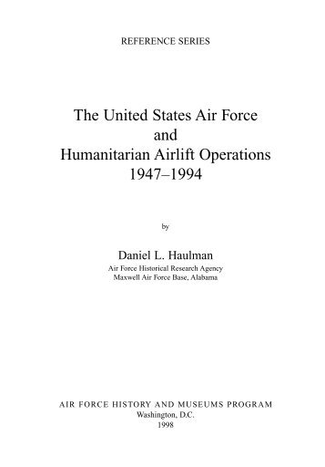 The United States Air Force and Humanitarian Airlift Operations ...