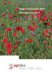 Rapport d'activité 2010 Jahresbericht 2010 - AGRIDEA Lindau