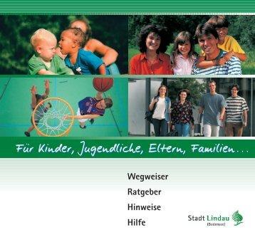 Wegweiser für Kinder, Jugendliche und Erwachsene der Stadt Lindau