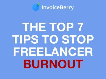 Top 7 Tips Stop Freelancer Burnout