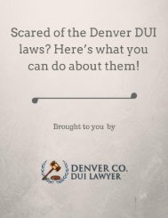 Scared of the Denver DUI laws Here's what you can do about them!