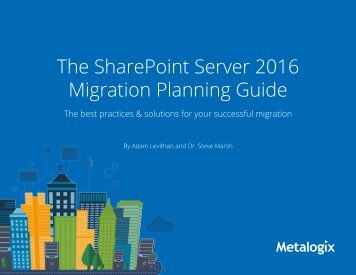 The SharePoint Server 2016 Migration Planning Guide