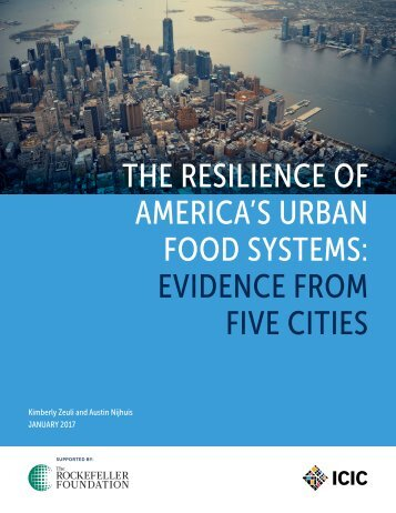 THE RESILIENCE OF AMERICA'S URBAN FOOD SYSTEMS EVIDENCE FROM FIVE CITIES