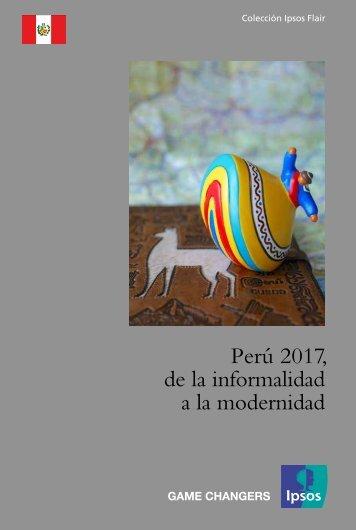 Perú 2017 de la informalidad a la modernidad
