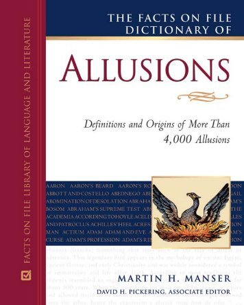 The Facts on File Dictionary of Allusions - Green Valley High School