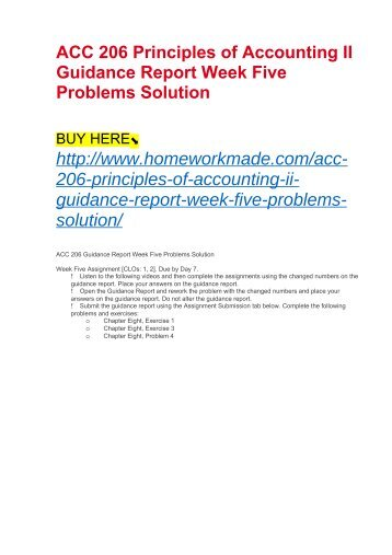 ACC 206 Principles of Accounting II Guidance Report Week Five Problems Solution