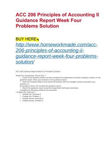 ACC 206 Principles of Accounting II Guidance Report Week Four Problems Solution