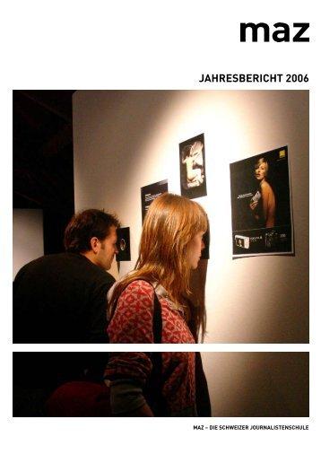 JAHRESBERICHT 2006 - MAZ