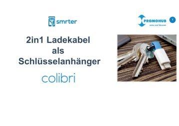SMRTER colibri Ladekabel 2in1 PRAESENTATION