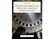 Der Ritterorden vom heiligen Grab als Gemeinschaft