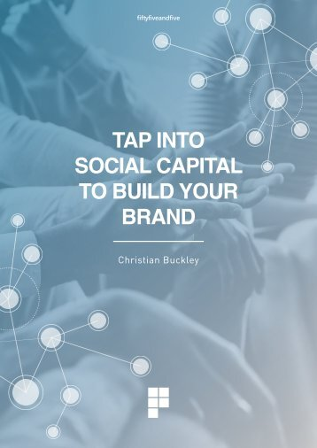 TAP INTO SOCIAL CAPITAL TO BUILD YOUR BRAND