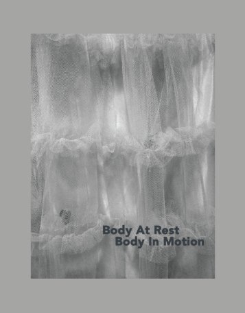 BodyAtRest / BodyInMotion   Photographs 2015-2016