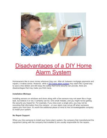 Disadvantages of a DIY Home Alarm System