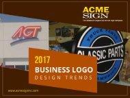 2017 Logo Signage Design Trends - Sign Company in Kansas City