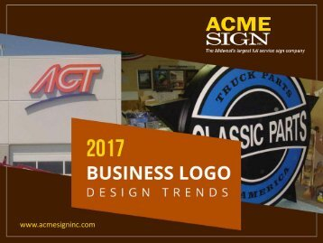 2017 Logo Signage Design Trends - Sign Company in Kansas City