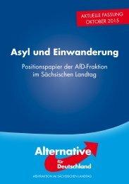Asyl und Einwanderung - Positionspapiere der AfD-Fraktion im Sächsischen Landatag