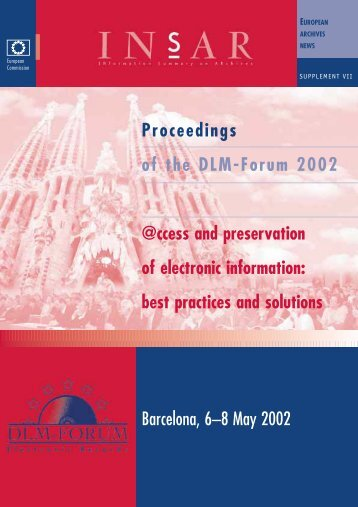 Barcelona, 6–8 May 2002 Proceedings of the DLM-Forum 2002 ...