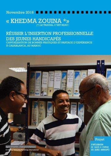 Réussir l'insertion professionnelle des jeunes handicapés : Capitalisation de bonnes pratiques.