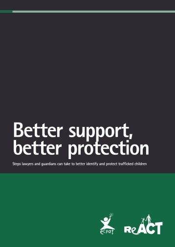 Better support better protection