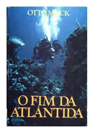 O Fim da Atlantida – Otto Muck
