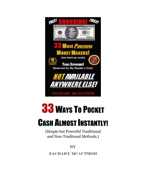 33 Simple but Powerful Ways to Pocket Almost Instant Cash!