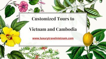 Customized Tours to Vietnam and Cambodia