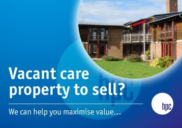 Vacant care property to sell?