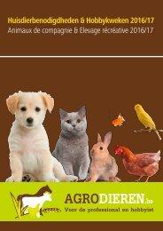 Agrodieren.be - huisdierbenodigdheden en hobbykweken - catalogus 2016 2017